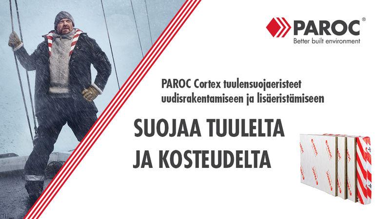 PAROC Cortex suojaa tuulelta ja kosteudelta